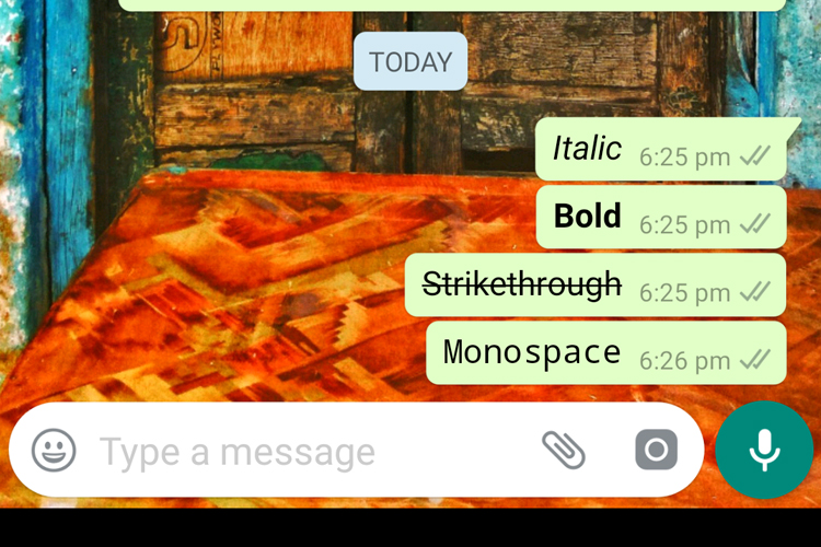 WhatsApp Messages with Italic Bold Strikethrough or Monospaced Text